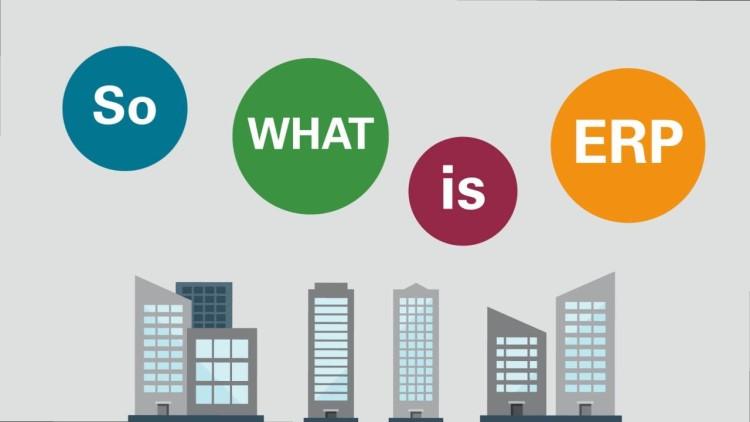 ERP là gì? Tìm hiểu mọi thứ liên quan đến ERP